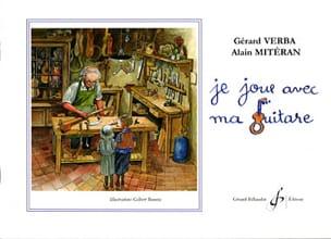 Je joue avec ma guitare Verba Gérard / Mitéran Alain laflutedepan