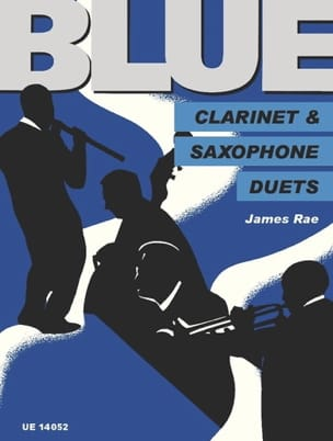 James Rae - Blue Clarinet and Saxophone Duets - Partition - di-arezzo.fr
