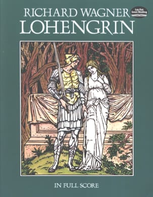 Lohengrin - Full Score Richard Wagner Partition laflutedepan