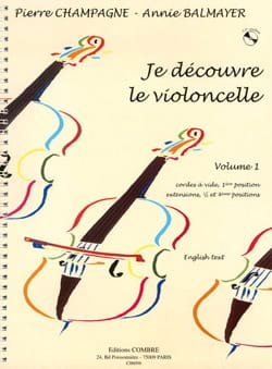 Champagne Pierre / Balmayer Annie - I discover the cello - Volume 1 - Sheet Music - di-arezzo.com