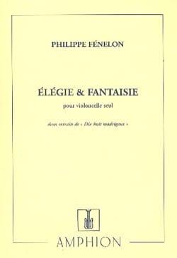Philippe Fénelon - Elégie et Fantaisie - Partition - di-arezzo.fr