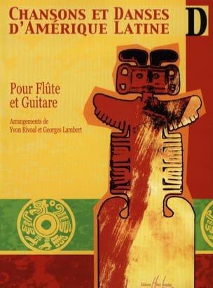 Rivoal Yvon / Lambert Georges - Latin American Songs and Dances - Volume D - Sheet Music - di-arezzo.co.uk