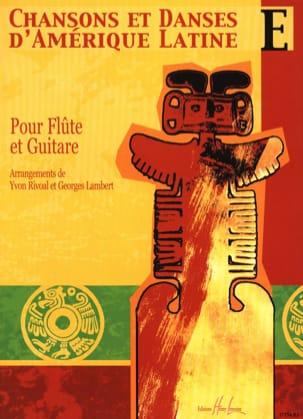 Rivoal Yvon / Lambert Georges - Chansons et danses d'Amérique latine - Volume E - Partition - di-arezzo.fr