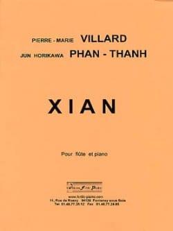 Villard Pierre-Marie / Phan-Tan Jun Horikawa - Xian - Partition - di-arezzo.fr