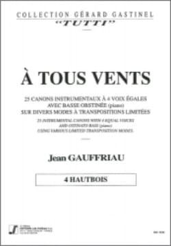 A Tous Vents - 25 Canons A 4 Voix Egales et Basse Obstinée / 4 Hautbois laflutedepan