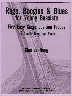 Charles Hoag - Rags, boogies and Blues for young bassists - Partition - di-arezzo.fr