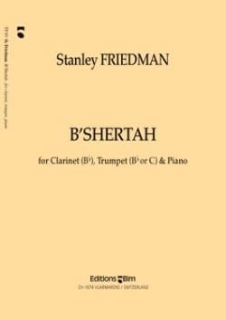 Stanley Friedman - B' Shertah – Clarinet trumpet piano - Partition - di-arezzo.fr