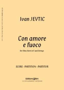 Ivan Jevtic - Con Amore e Fuoco - Partition - di-arezzo.fr