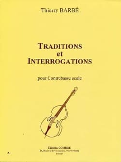 Traditions et Interrogations Thierry Barbé Partition laflutedepan