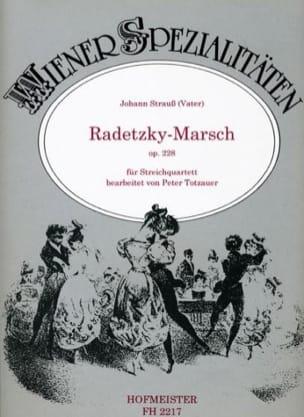 Johann (Père) Strauss - Radetzky-Marsch, op. 228 - Streichquartett - Partition - di-arezzo.fr