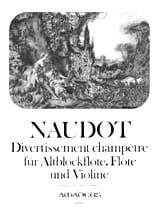 Jacques-Christophe Naudot - Country entertainment - Altflöte Flöte Violine - Partitur Stimmen - Sheet Music - di-arezzo.co.uk