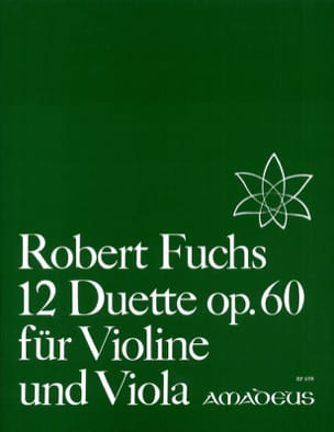 Robert Fuchs - 12 Duette op. 60 für Violine und Viola - Partition - di-arezzo.fr