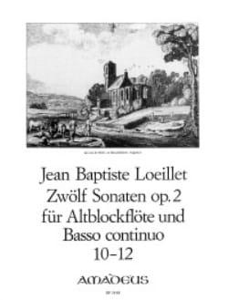 Jean-Baptiste Loeillet - 12 Sonaten op. 2 : n° 10-12 - Altblockflöte u. Bc - Partition - di-arezzo.fr