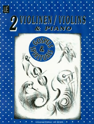 Michael Radanovics - Gospels and Spirituals – 2 Violons/piano - Partition - di-arezzo.fr