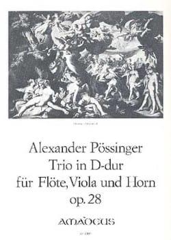 Franz Alexander Pössinger - Trio D-Dur op. 28 –Flöte Viola Horn - Partitur + Stimmen - Partition - di-arezzo.fr