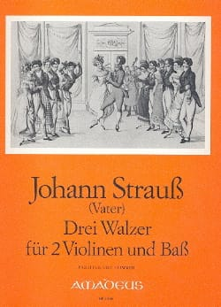 Johann (Père) Strauss - 3 Walzer für 2 Violinen und Bass - Partition - di-arezzo.fr