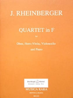 Joseph Rheinberger - Quartet in F – Oboe horn (viola) cello piano - Partition - di-arezzo.fr