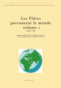 Séjourné / Velluet - Les Flûtes Parcourent le Monde Volume 1 / CD - Flûte - Partition - di-arezzo.fr