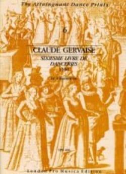 Claude Gervaise - Sixième Livre De Danceries 1550 - 4 Instruments - Partition - di-arezzo.fr