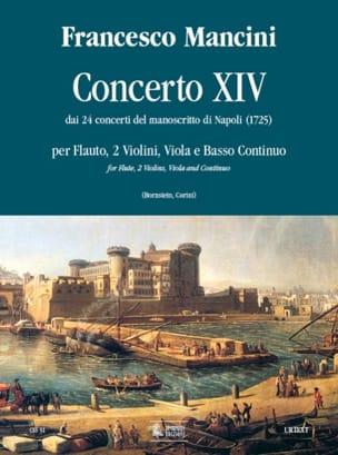 Francesco Mancini - Concerto 14 –flauto 2 violini viola e bc - Partition - di-arezzo.fr