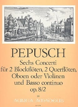 Johann Christoph Pepusch - 6 Concerti op. 8 : Nr. 2 -2 Blockflöten 2 Flöten u. BC - Partition - di-arezzo.fr