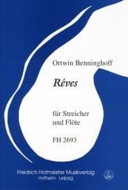 Ortwin Benninghoff - Rêves –Streicher und Flöte - Partitur + Stimmen - Partition - di-arezzo.fr