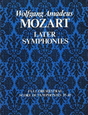 MOZART - Later Symphonies N° 35-41 - Full Score - Conducteur - Partition - di-arezzo.fr
