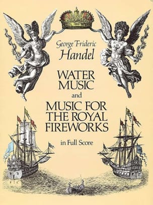 HAENDEL - Water Music & Music for the Royal Fireworks - Full Score - Partition - di-arezzo.fr