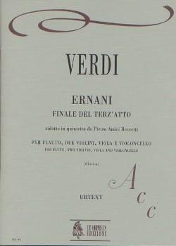 VERDI - Ernani, Finale del terz'atto -Flauto 2 violini viola cello - Partition - di-arezzo.fr