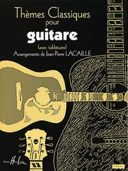 Jean-Pierre Lacaille - Classical Themes for Guitar - Sheet Music - di-arezzo.co.uk