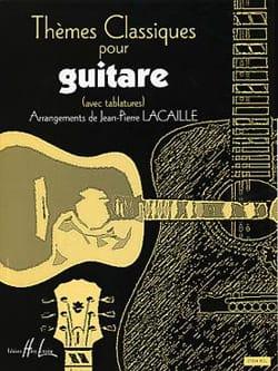 Jean-Pierre Lacaille - Thèmes classiques pour guitare - Partition - di-arezzo.fr