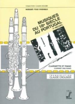 Claude Crousier - Musiques du 18e Siècle Au Portugal Volume 1 - Partition - di-arezzo.fr