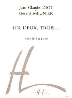 Meunier Gérard / Diot Jean-Claude - Un, deux, trois.... - Partition - di-arezzo.fr