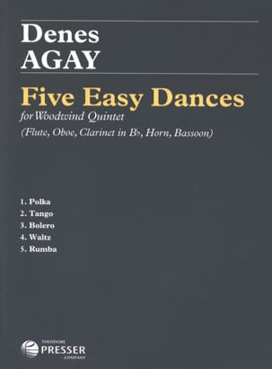 Denes Agay - 5 Easy Dances - Woodwind quintet - Partition - di-arezzo.fr