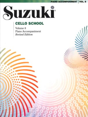 Suzuki - Cello School Volume 8 - Piano Acc. - Partition - di-arezzo.fr