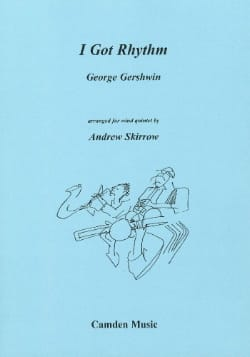George Gershwin - I Got Rhythm - Wind quintet - Score + parts - Partition - di-arezzo.fr
