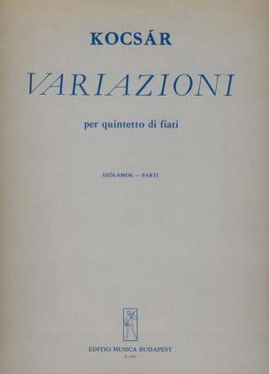 Miklos Kocsar - Variazioni – Quintetto di fiati - Parti - Partition - di-arezzo.fr