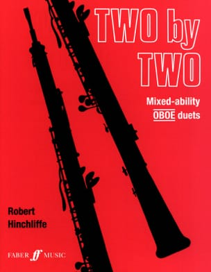 Robert Hinchliffe - Two by Two - Mixed ability Oboe duets - Partition - di-arezzo.fr