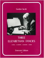 3 Elizabethan Fancies - Score + parts Gordon Jacob laflutedepan