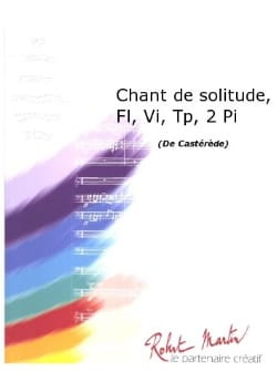 Jacques Casterède - Singing Of Solitude - 2 Pianos-Trumpets-Flutes-Violins - Sheet Music - di-arezzo.com