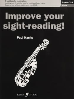 Paul Harris - Improve your sight reading ! Gr. 7-8 - Partition - di-arezzo.fr