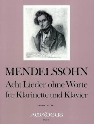 MENDELSSOHN - 8 Lieder ohne Worte - Klarinette Klavier - Noten - di-arezzo.de