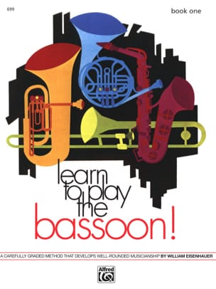 William Eisenhauer - Learn to Play the Bassoon! - Book 1 - Sheet Music - di-arezzo.co.uk
