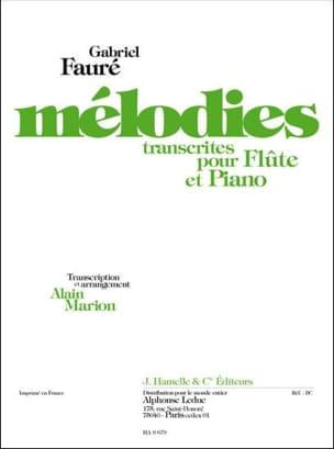 Gabriel Fauré - Mélodies – Flûte et Piano - Partition - di-arezzo.fr