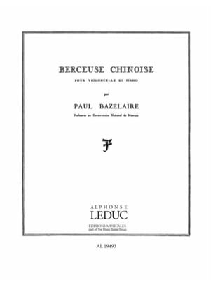 Paul Bazelaire - Berceuse chinoise op. 115 - Partition - di-arezzo.fr