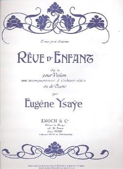 Eugène Ysaÿe - Rêve d'enfant op. 14 - Partition - di-arezzo.fr