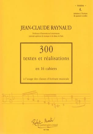 Jean-Claude Raynaud - 300 Texts and Achievements - Volume 4: Texts - Sheet Music - di-arezzo.com