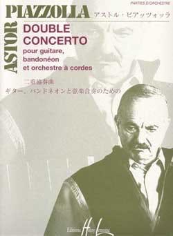Astor Piazzolla - Double Concerto guitare-bandonéon cordes – Matériel - Partition - di-arezzo.fr