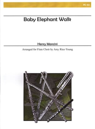 Baby elephant walk - Flute choir MANCINI Partition laflutedepan