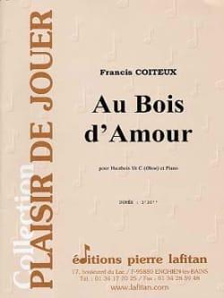 Au Bois D'amour Francis Coiteux Partition Hautbois - laflutedepan